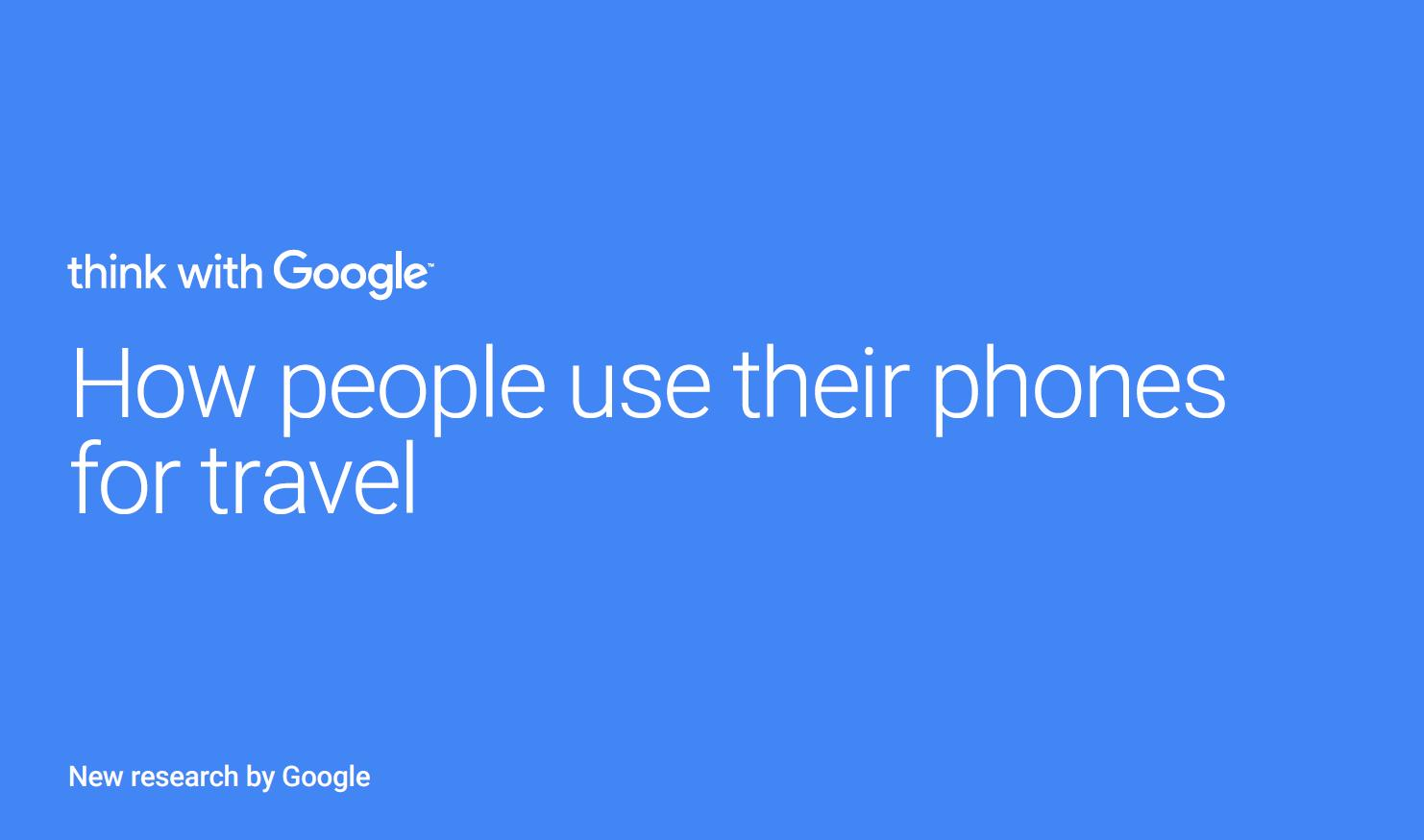 How people use their phones for travel